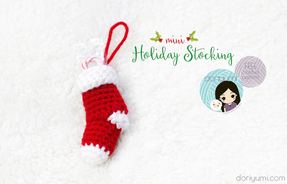 Mini Holiday Stocking - free crochet pattern by DORIYUMI